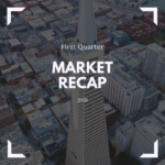First Quarter 2019 Market Recap