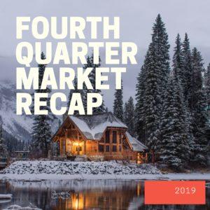 Fourth Quarter Market Recap