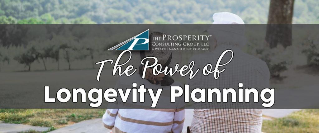 The Power of Longevity Planning