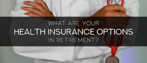 Health Insurance for Retirement